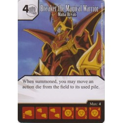013 - Breaker the Magical Warrior - Mana Break - Common